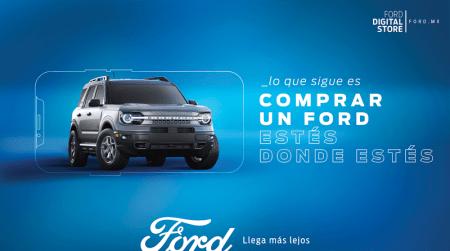 Ford México lanza Ford Digital Store ¡ahora podrás comprar un auto 100% en línea!
