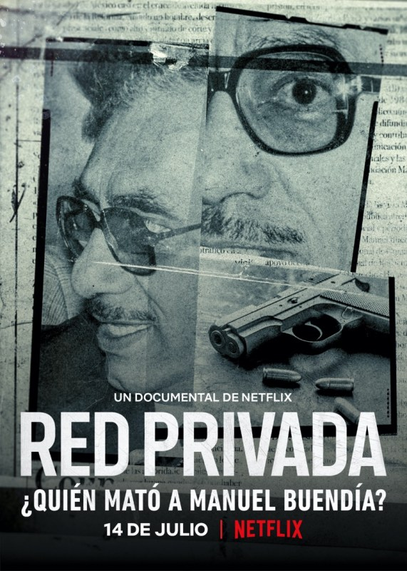 Netflix presenta el tráiler de Red Privada ¿Quién mató a Manuel Buendía? - red-privada-netflix-571x800