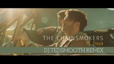 "DJ TEDSMOOTH REFIX ""DONT LET ME DOWN"" CHAINSMOKERS 25"