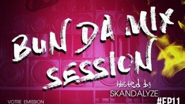 BUN DA MIX SESSION - #EP11 25