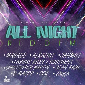 ALL NIGHT RIDDIM - 2017 12