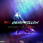 KRYSSY - BAD CENDRILLON FT. DJ GLAD 23