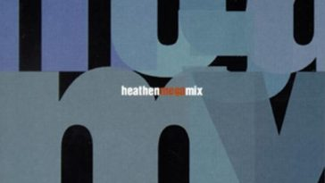 LE HEATHEN MEGAMIX DE MIGHTY MIKE : LE MIX QUI A TOUT CHANGÉ! 6