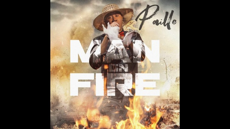 PAILLE - MAN ON FIRE 1