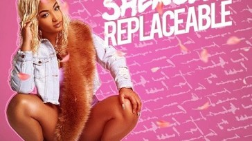 Shenseea – Replaceable