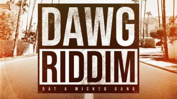 DAWG RIDDIM (DAT A WICKED GANG) 2019 14