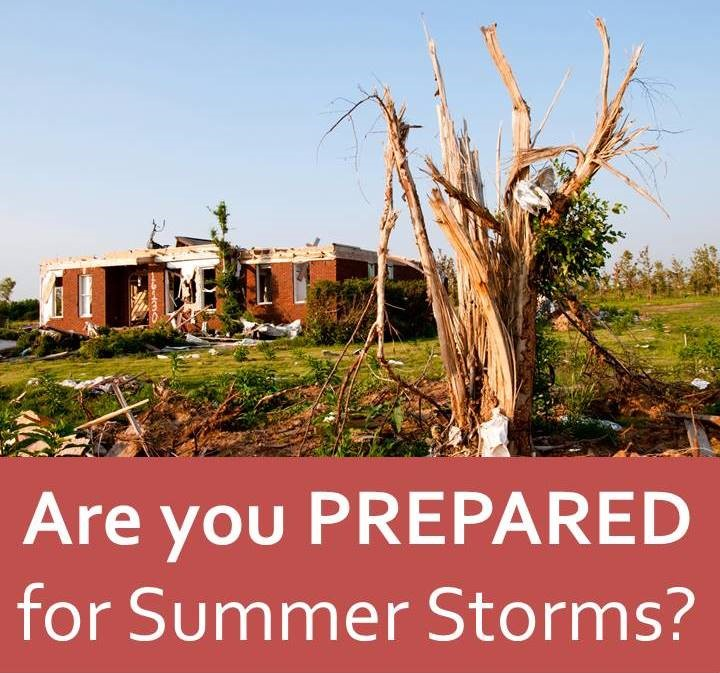 Are You Prepared for Summer Storms?
