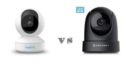Reolink vs Amcrest wifi camera