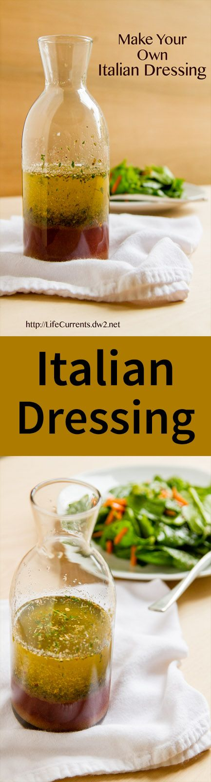Make your own Italian Dressing! by Life Currents