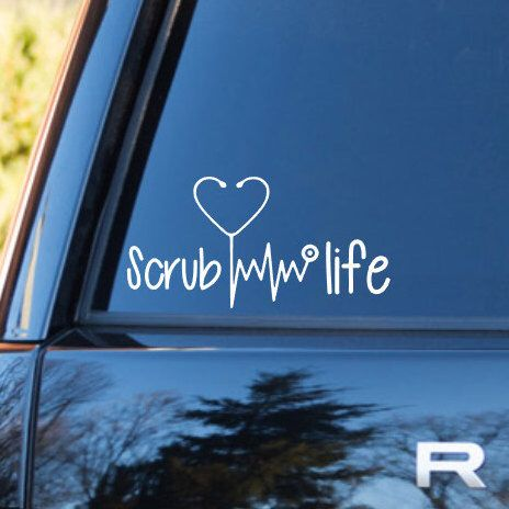 Scrub Life | Nurse Decal | Preppy Decals | Nurse Vinyl| Stethoscope Vinyl Decal | Patient Decal | Nurse Gi
