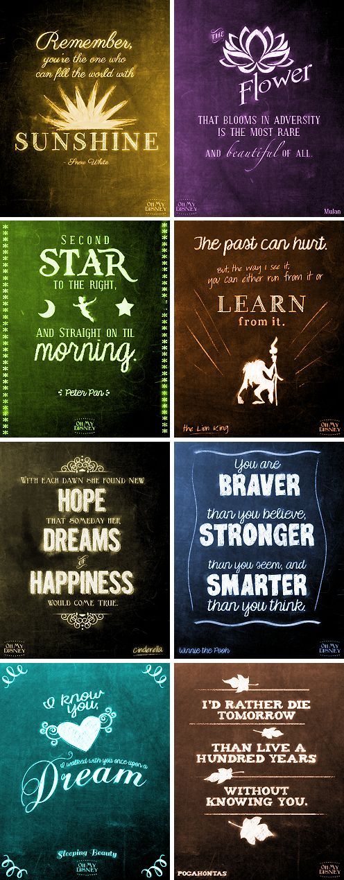 Disneys full of words of wisdom. I want to makes these into posters and hang at school.