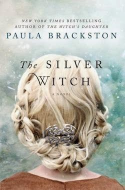 THE SILVER WITCH BY PAULA BRACKSTON—I am thrilled to see a book of hers I havent read. I love A
