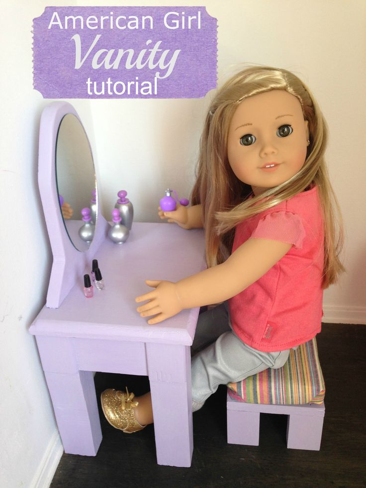 American Girl Vanity Tutorial Part 1