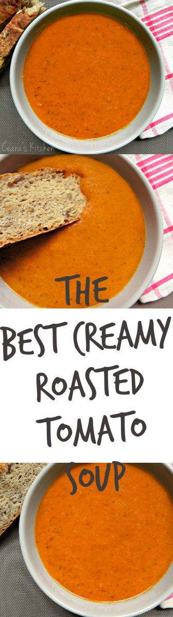 Best Creamy Roasted Tomato Soup @Ceara's Kitchen
