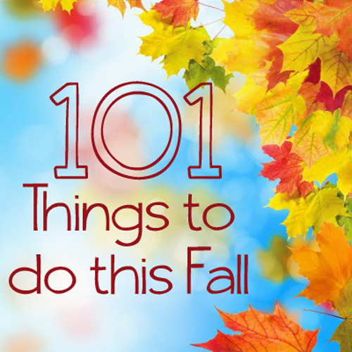 101 Fun Things to Do This Fall – my favorite season!!