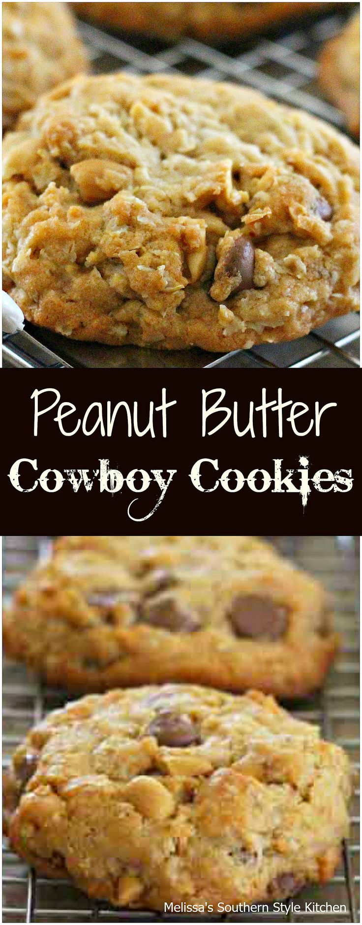 Peanut Butter Cowboy Cookies – Ive never outgrown the thrill of warm gooey ch