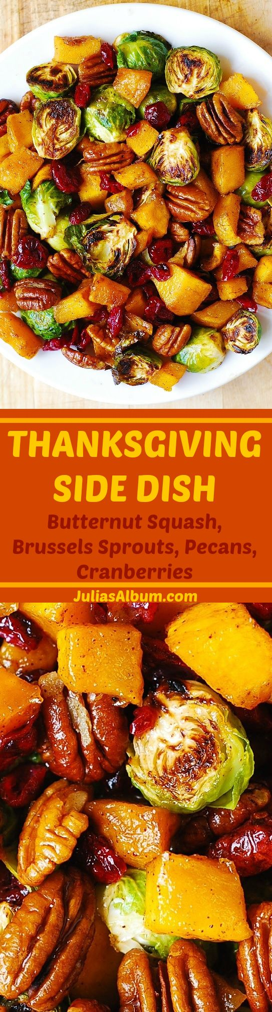 Thanksgiving Side Dish: Roasted Brussels Sprouts; Butternut Squash glazed with Cin