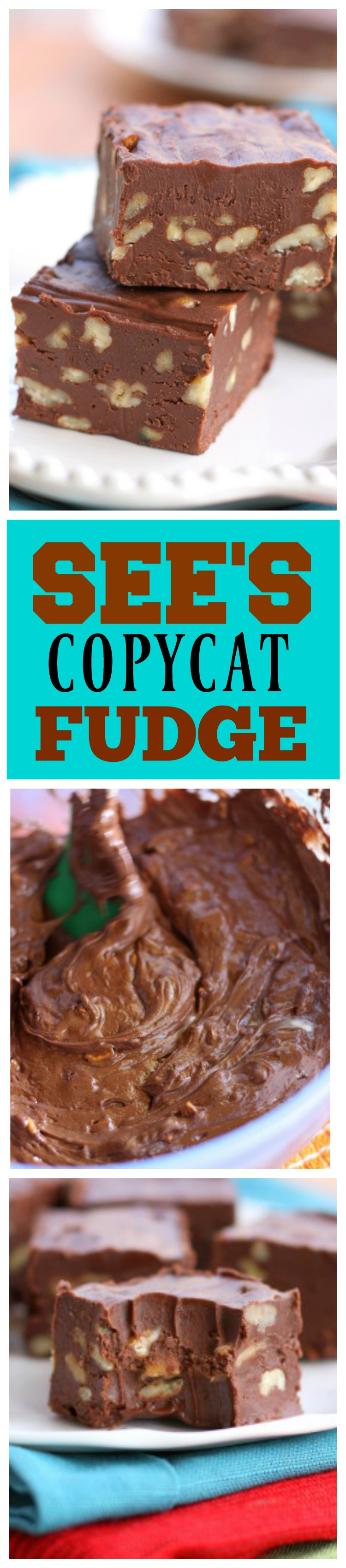 Sees Copycat Fudge is perfect and creamy. No candy thermometer required!