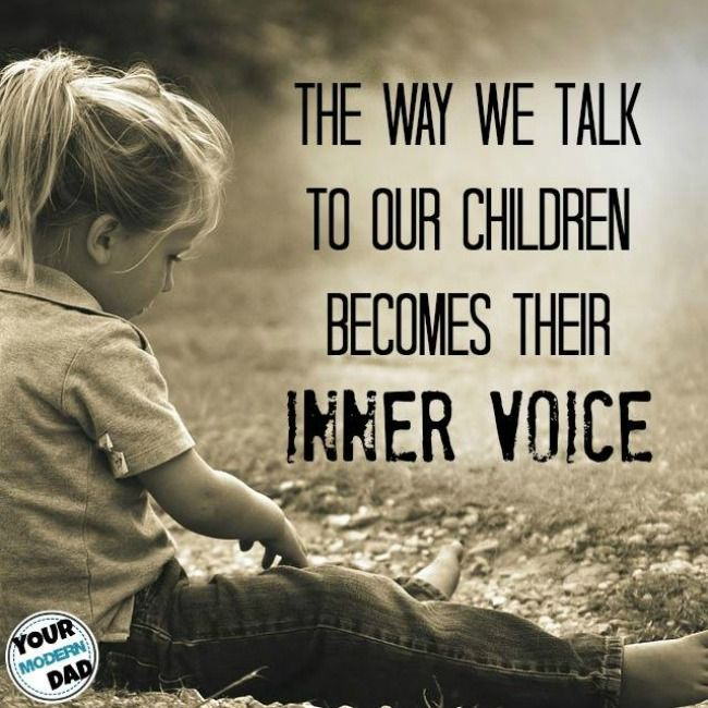 The way we talk to our children becomes their inner voice – Your Modern Family