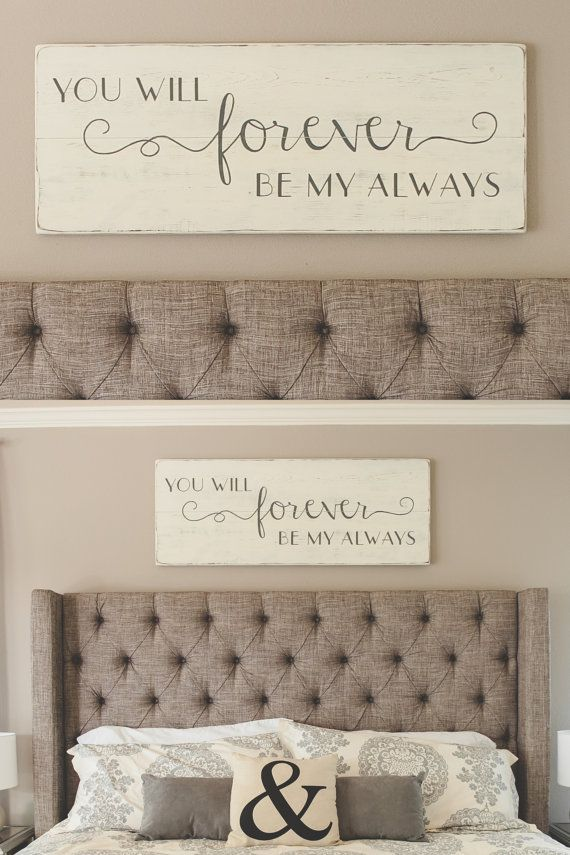 Bedroom wall decor // You will forever be my always // wood signs// large bedroom sign // 48″ x 18.5″
