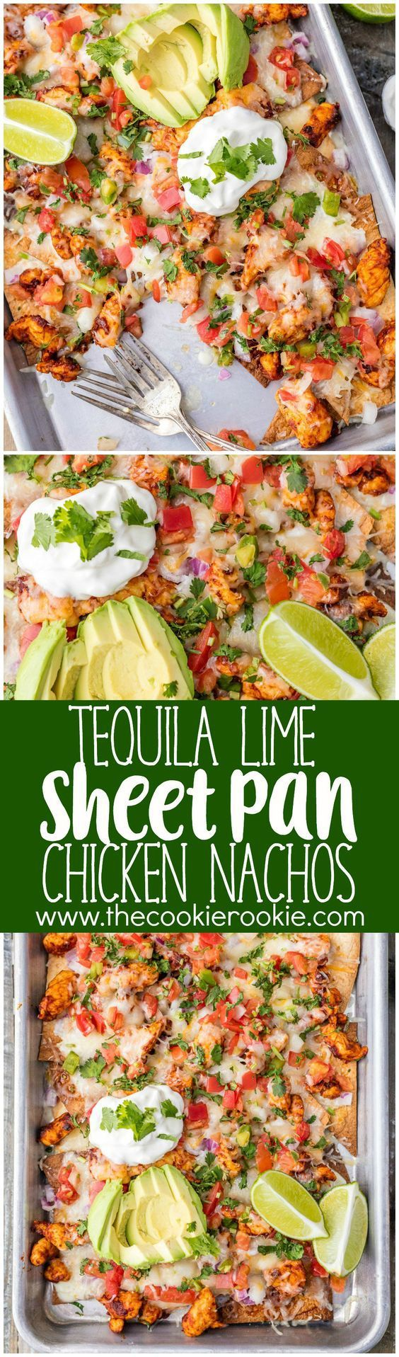 Tequila Lime SHEET PAN Chicken Nachos Recipe via The Cookie Rookie – a great recipe for feeding a crowd with delicious chicken