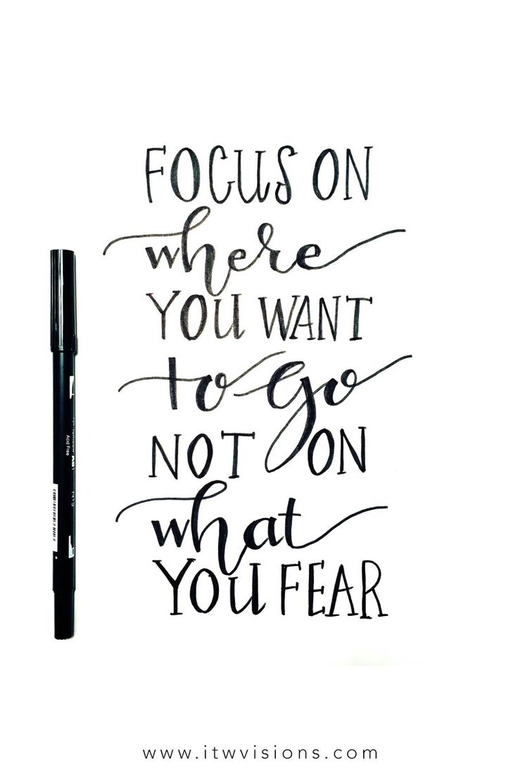 focus on where you want to go not on what you fear is a great quote to keep in mind when you need a little push in the right