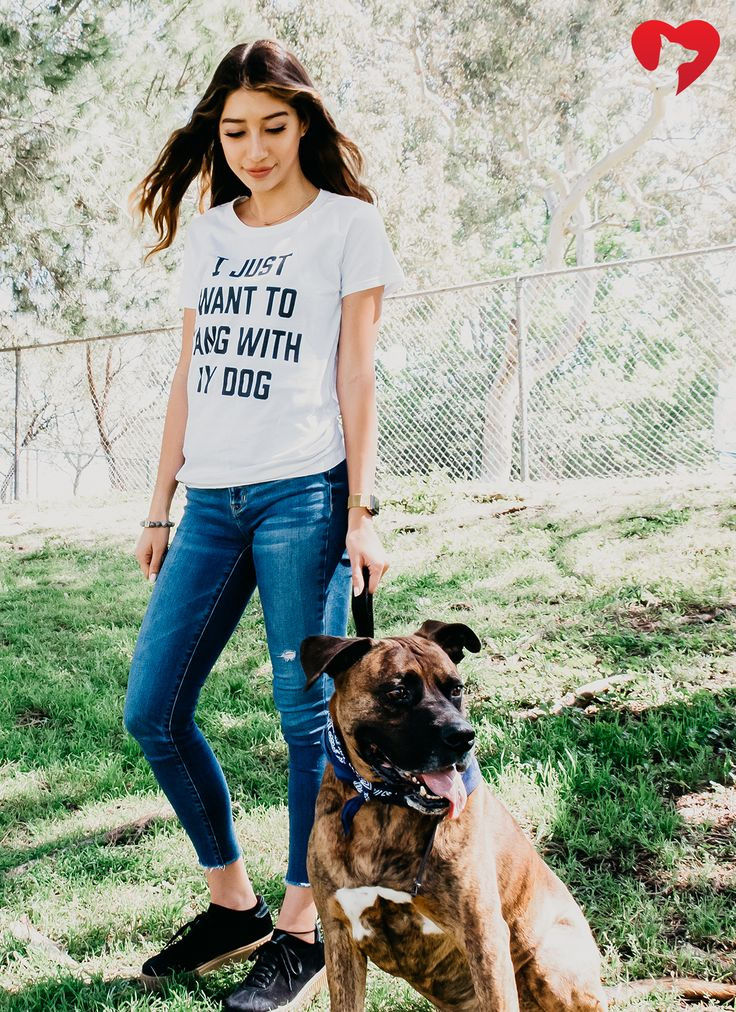 I JUST WANT TO HANG WITH MY DOG  This adorable tee feeds 8 shelter dogs with every purchase! How cool is that!?