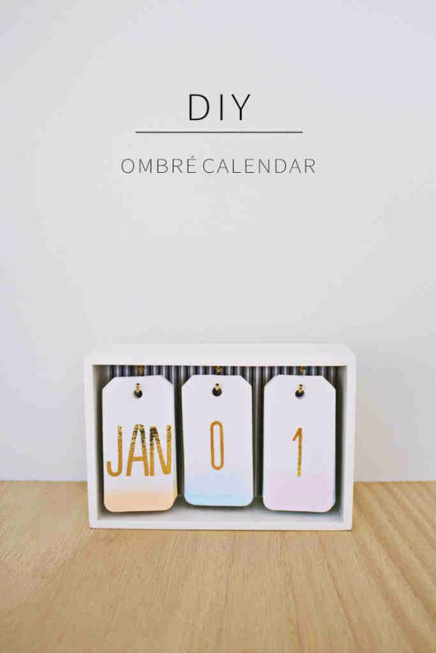 Best DIY Gifts for Girls – DIY Ombre Calendar – Cute Crafts and DIY Projects that Make Cool DYI Gift Ideas for Young and Older