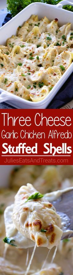 Chicken Alfredo Stuffed Shells Recipe ~ Jumbo Pasta Shells Stuffed with Three Kinds of Cheese and Topped with Creamy Alfredo