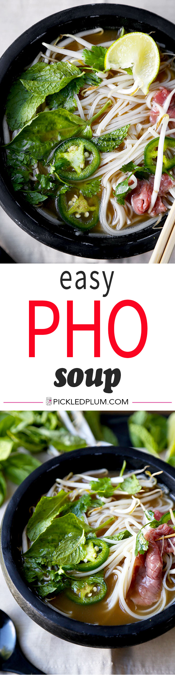 Easy Pho Soup Recipe – Slurp your noodles with abandon in 30 minutes with this Easy Pho Soup Recipe! A quick, satisfying and