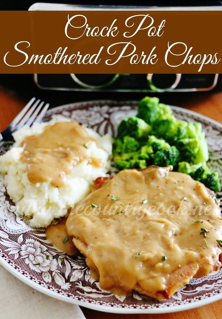 Crock Pot Smothered Pork Chops recipe from  The Country Cook. Let the crock pot do all the work in the kitchen. Tender, flavorful