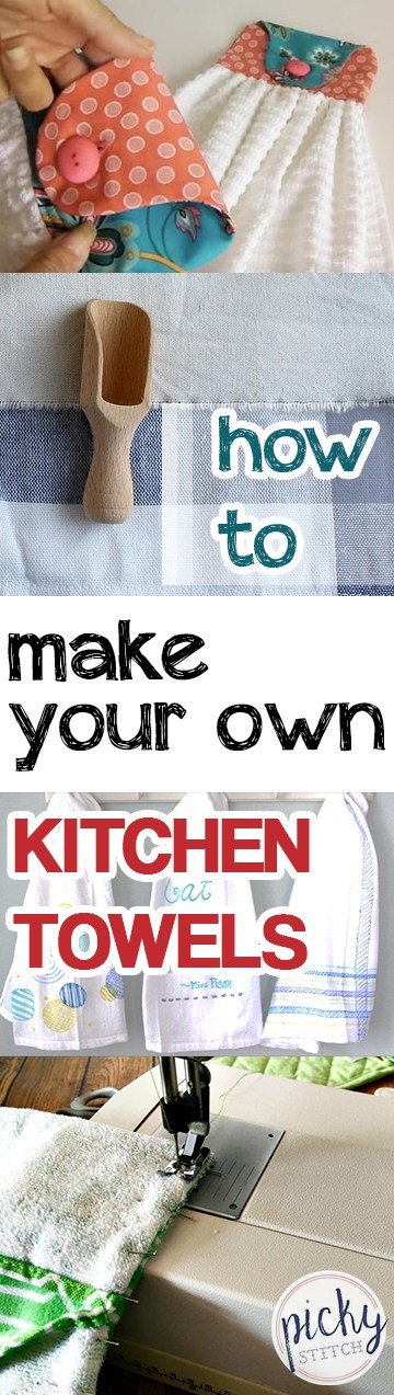 How to Make Your Own Kitchen Towels –