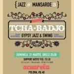 Gypsy Jazz & Swing cu Tcha-Badjo în mansardă, la Acuarela