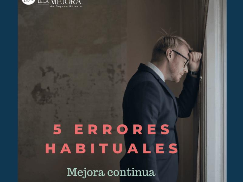 5 errores habituales en la mejora continua