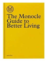 The monocal guide to better living