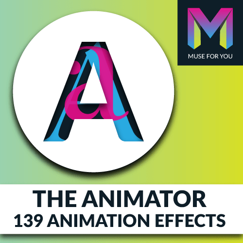 Muse For You - The Animator Widget - Adobe Muse CC