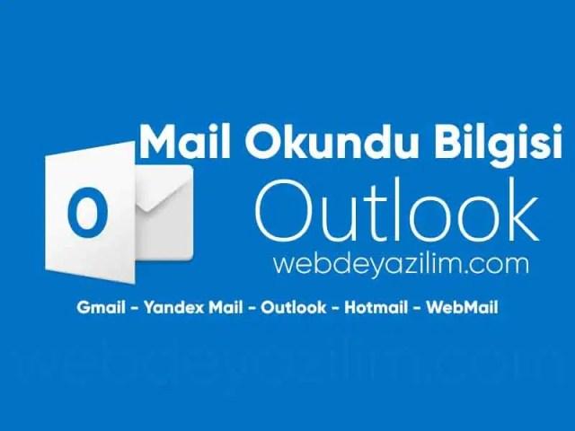 Mail okundu bilgisi alma
