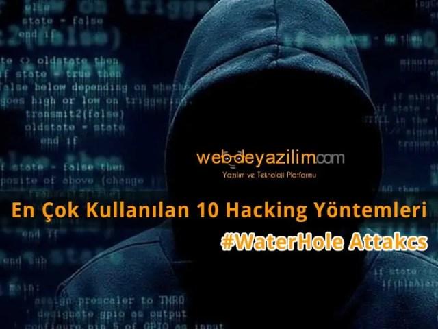 En Çok Kullanılan Hacking Yöntemleri