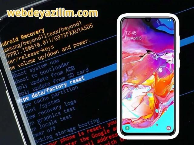 Samsung Galaxy A70 Format Atma
