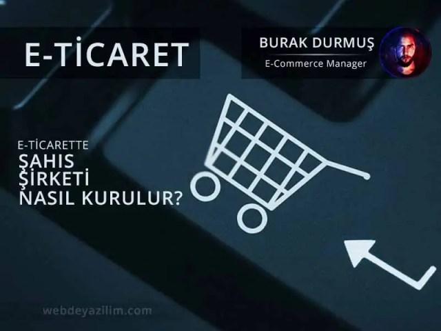 E-Ticaret için Şahıs Şirketi Kurma Maliyeti