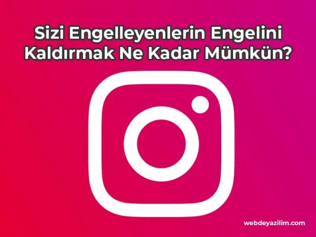 instagram'da beni engelleyenlerin engelini kaldırma