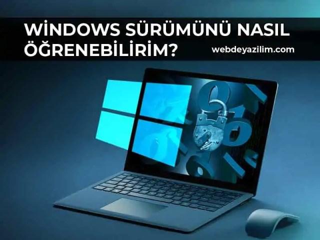 bilgisayarın windows kaç olduğu nasıl anlaşılır