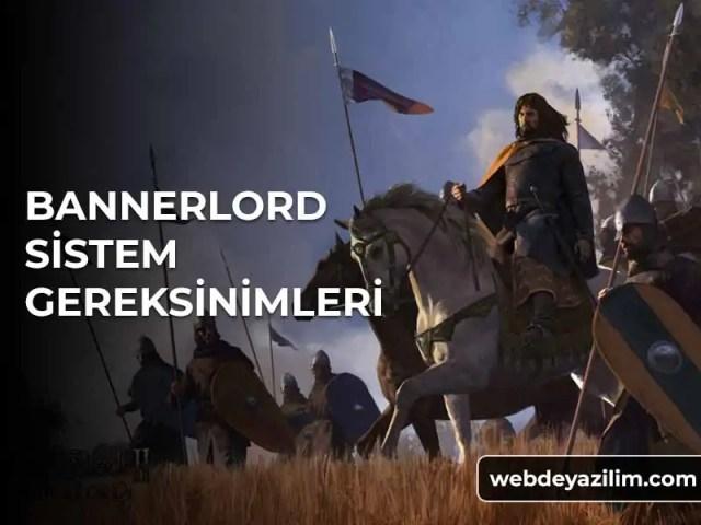 bannerlord sistem gereksinimleri