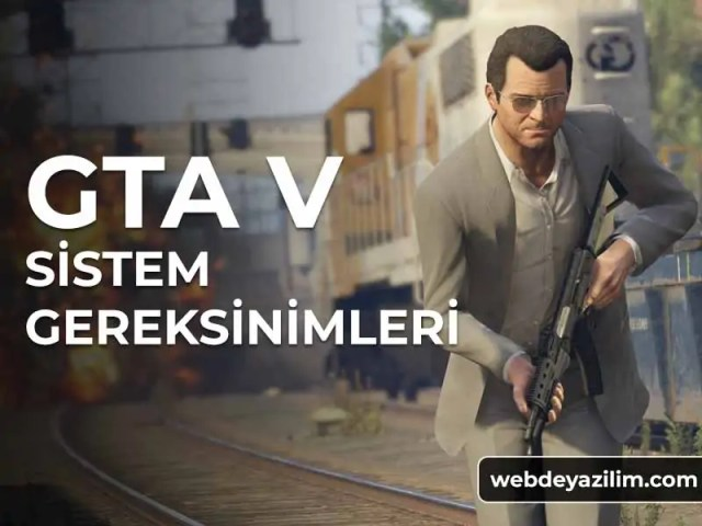 GTA 5 Sistem Gereksinimleri