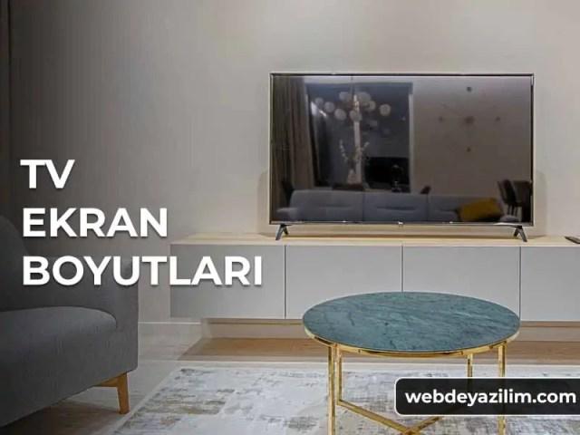 TV Ekran Boyutları