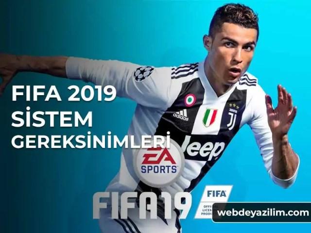 Fifa 19 Sistem Gereksinimleri - FIFA 2019