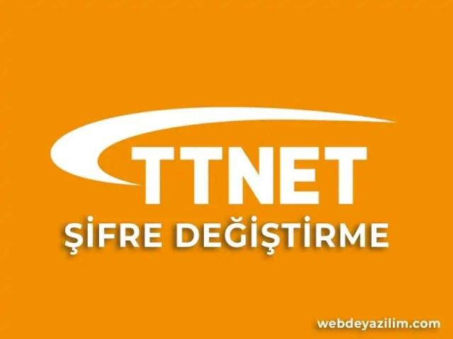 TTNET Şifre Değiştirme - TTNET Modem Wifi Şifre Değiştirme