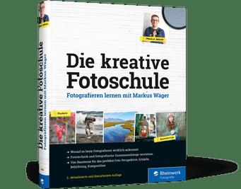 Die kreative Fotoschule 2.Auflage Markus Wäger Buch