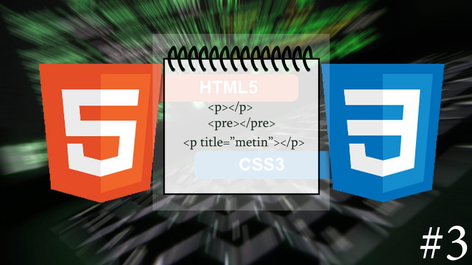 HTML5'de Paragraf Etiketleri Nelerdir ?