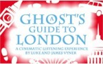 A2. A Ghost's Guide to London